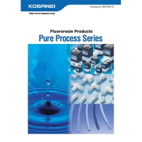 Fluororesin Products / Pure Process Series